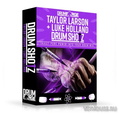 Drumforge - DrumShotz Taylor Larson and Luke Holland (WAV)