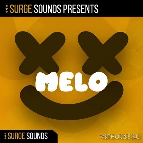 Surge Sounds - MELO (MIDI, WAV, SERUM, CTHULHU) - сэмплы future bass
