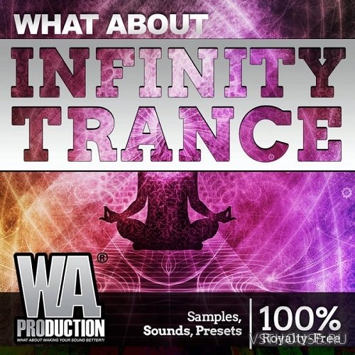 W. A. Production - What About Infinity Trance