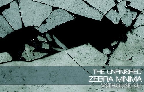 The Unfinished - Zebra Minima (SYNTH PRESET)