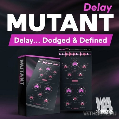 W.A.Production - Mutant Delay 1.0.0 VST, VST3, AAX WIN.OSX x86 x64