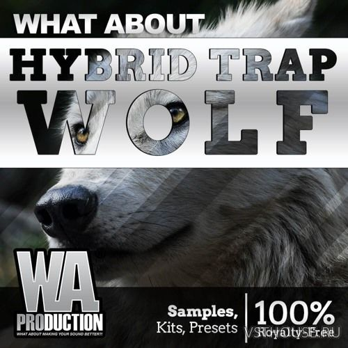 W. A. Production - Hybrid Trap Wolf (MIDI, WAV, SERUM)