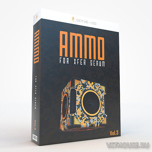OCTVE.CO - Ammo Vol. 3 For Xfer Serum (SYNTH PRESET, WAV, FLP)