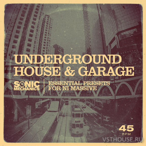 Sonic Mechanics - Underground House & Garage (Massive)