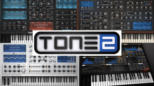 Tone2 - Bundle Plugins VST, VSTi, x86, x64 NO INSTALL