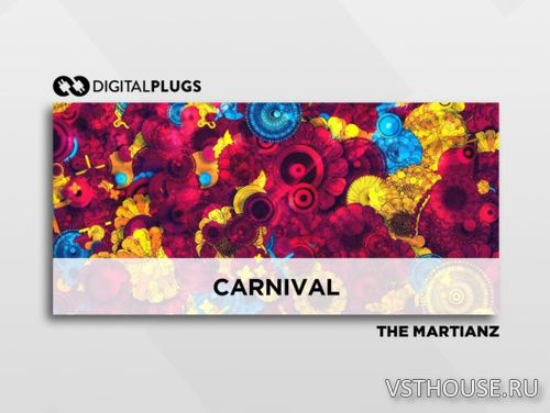 Digital Plugs - The Martianz - Carnival (Omnisphere)