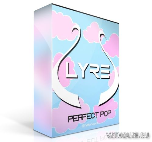 Splice Sounds - LYRE's Perfect Pop Sample Pack (WAV)