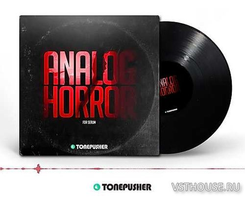Tonepusher - Analog Horror (SERUM)