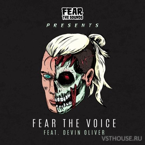 Splice Sounds - Fear the Sounds Presents Fear the Voice ft. Devin