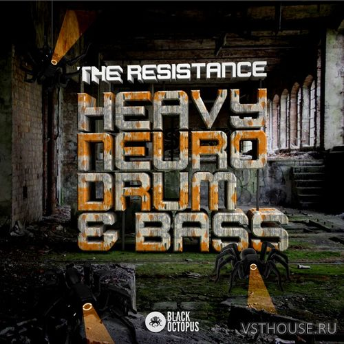 Black Octopus Sound - The Resistance Heavy Neuro Drum and Bass (WAV)