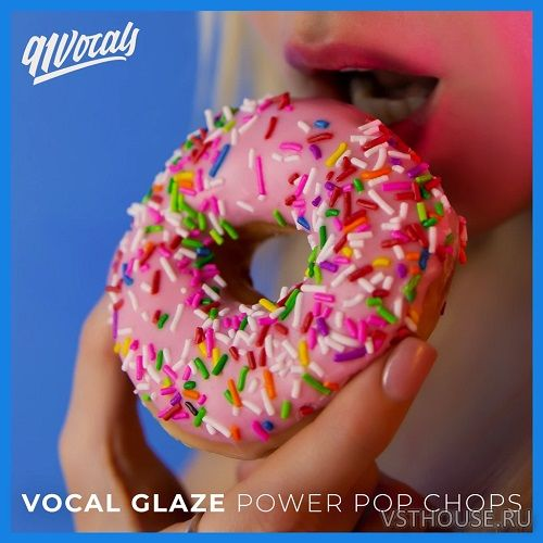 91Vocals - Vocal Glaze Power Pop Chops (WAV)