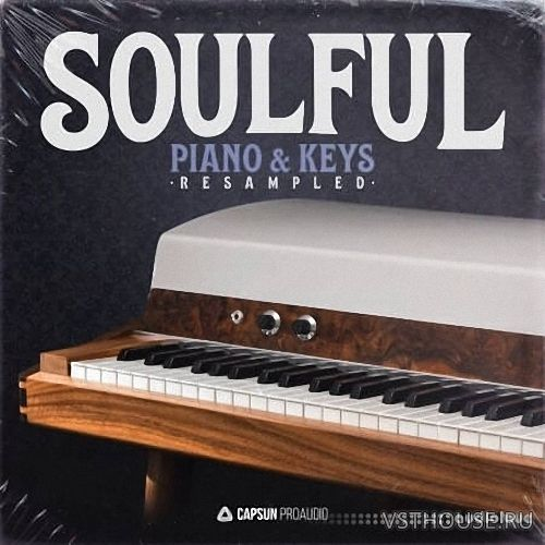 Capsun ProAudio - Soulful Piano & Keys Resampled (WAV)