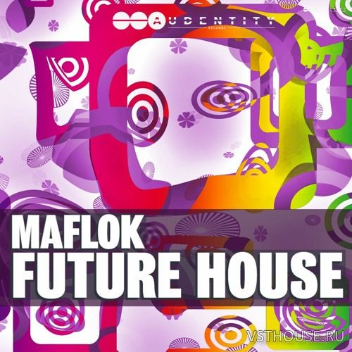 Audentity Records - Maflok Future House (WAV, SERUM)
