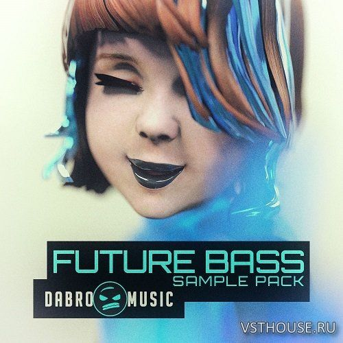 DABRO Music - Future Bass (WAV, MiDi)