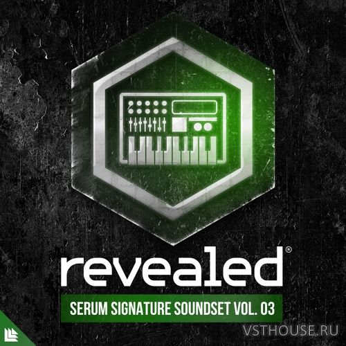 Revealed Recordings - Revealed Serum Signature Soundset Vol. 3