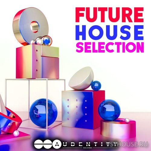 Audentity Records - Future House Selection