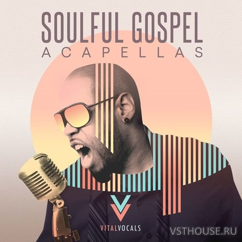 Vital Vocals - Soulful Gospel Vocals (WAV)