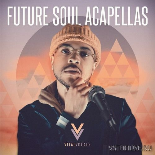 Vital Vocals - Future Soul Acapellas (WAV)