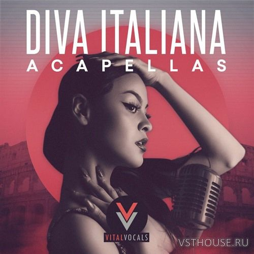 Vital Vocals - Diva Italiana Acapellas (WAV)