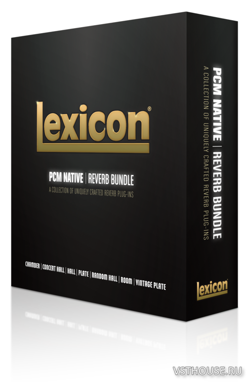 Lexicon - PCM Native Reverb Plug-In Bundle 1.3.8 VST, AAX x64
