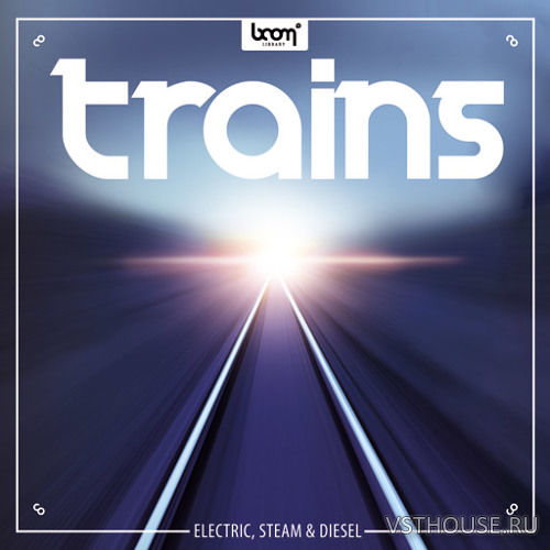 Boom Library - Trains STEREO & SURROUND (WAV)
