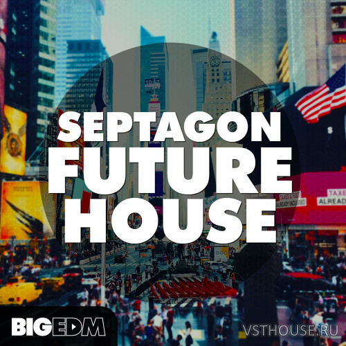 Big EDM - Septagon Future House