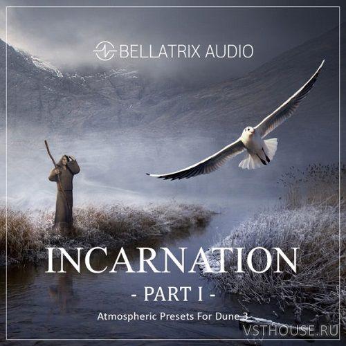 Bellatrix Audio - Incarnation Part I (DUNE 3)
